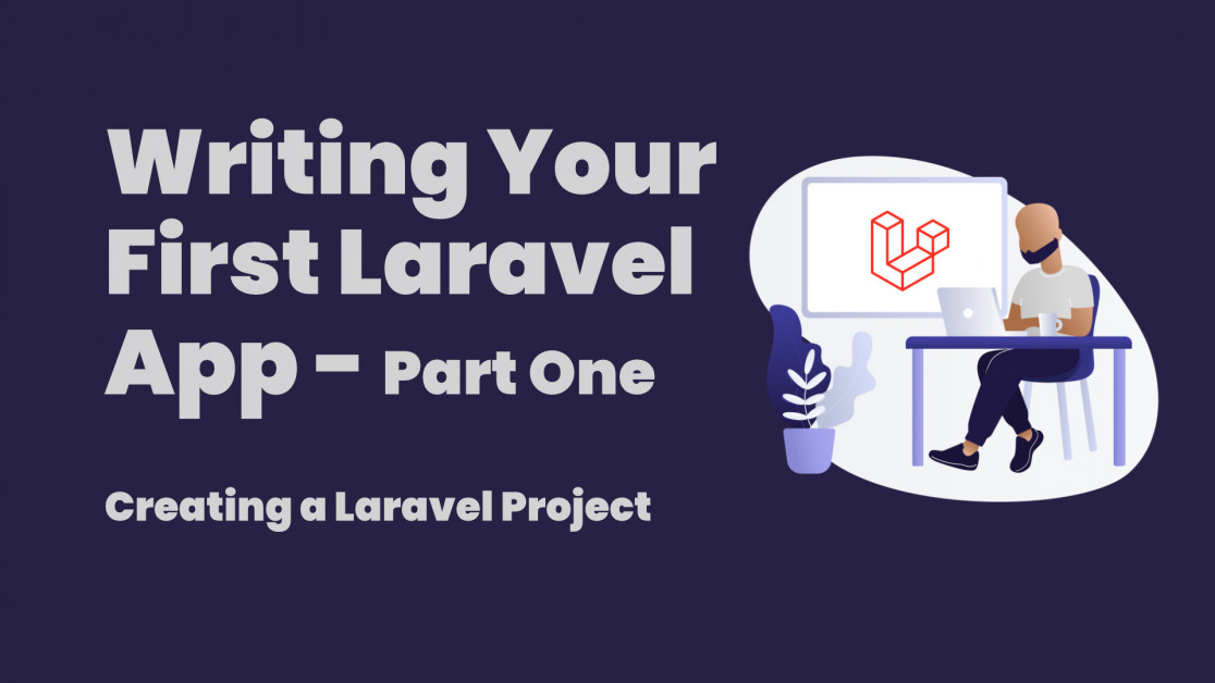 Writing your first Laravel app - Part One