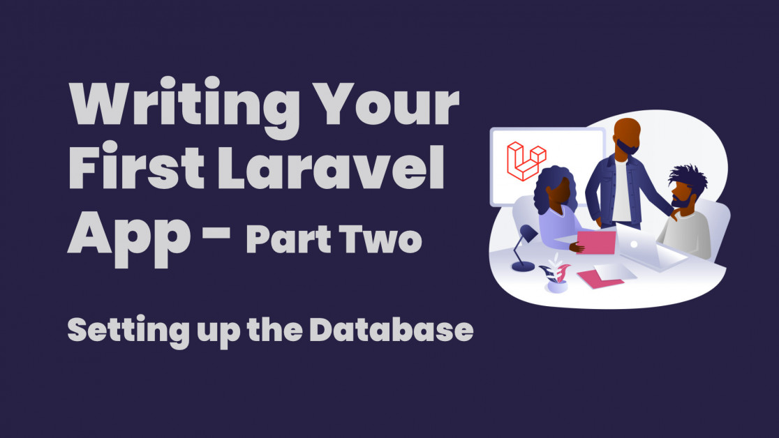 Writing your first Laravel app - Part Two