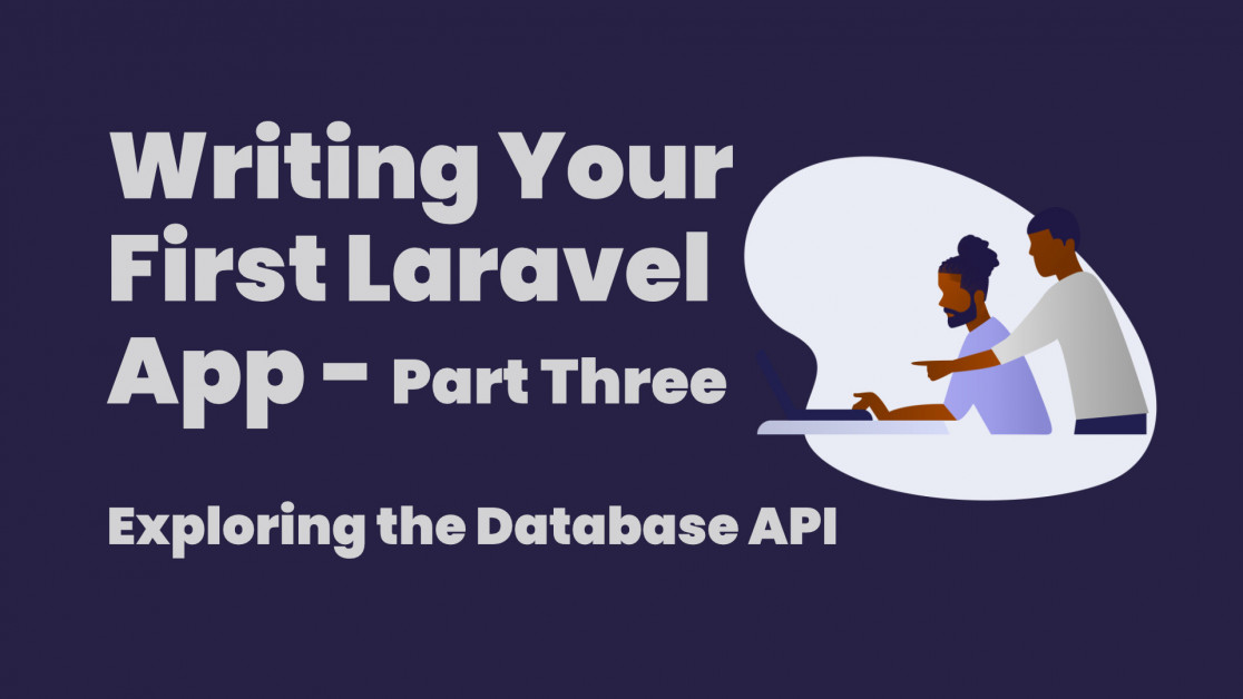 Writing your first Laravel app - Part Three